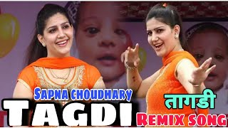 TAGDI | तागड़ी | Sapna Choudhary HD Song | Haryanvi HD song | HIT song