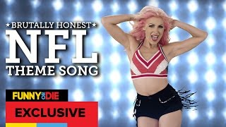 Brutally Honest NFL Theme Song with Bonnie McKee