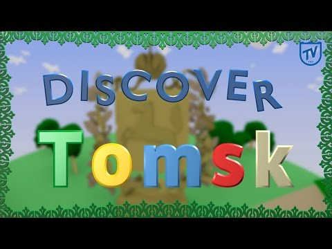 Discover Tomsk. Tested by the team