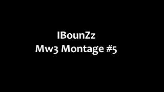 IBounZz: Mw3 Sniper Montage #5