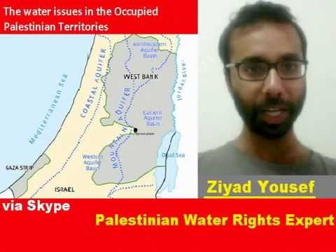 Interview with a  Palestinian Water Rights Expert Ziyad Yousef