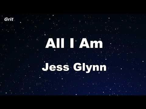 All I Am - Jess Glynne Karaoke 【No Guide Melody】 Instrumental