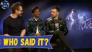 Avengers Infinity War Cast Play Who said it