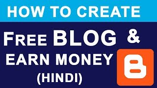 Create FREE BLOG & Earn Money Online | What is Blogger ? | Full Basic Tutorial Guide in Hindi thumbnail