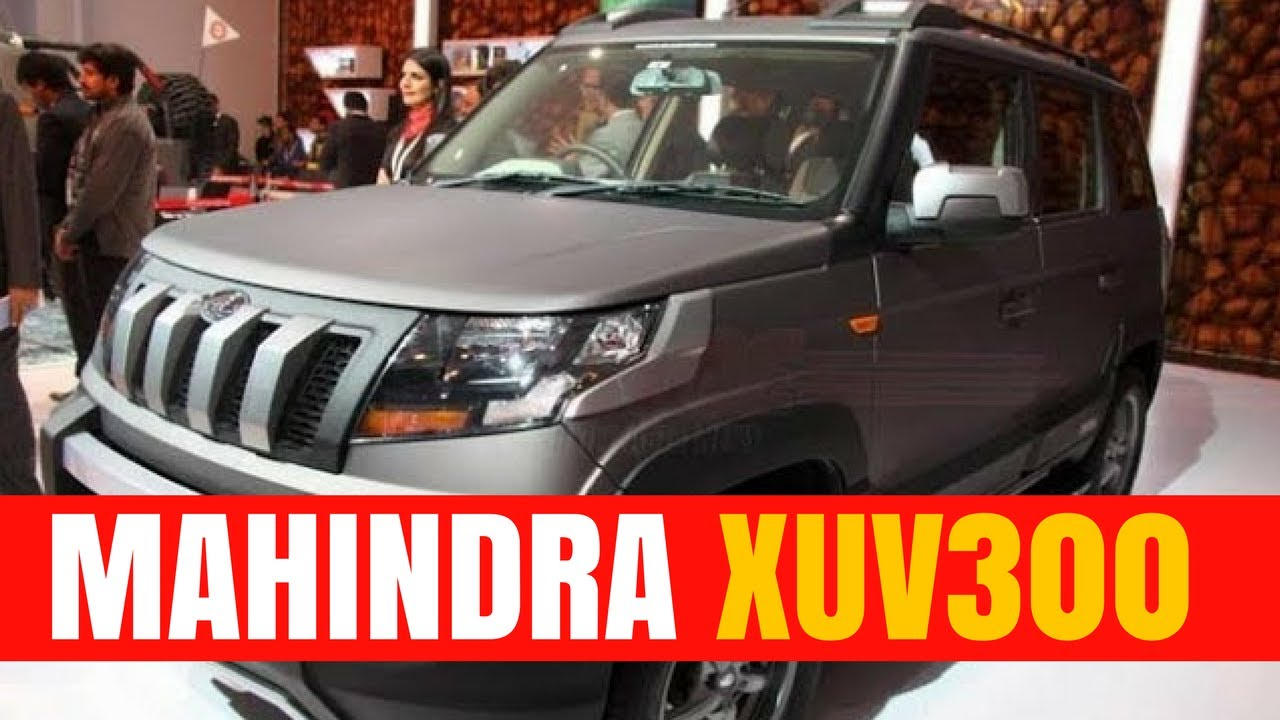 Mahindra Xuv300 India Release Date Price And Mileage Youtube