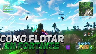 "LIKE ""FLOAT/VOLAR"" IN FORTNITE / EPIC GLITCH"