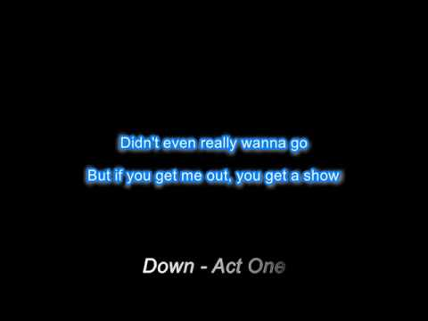 Down - Act One (Marian Hill) Lyrics Video