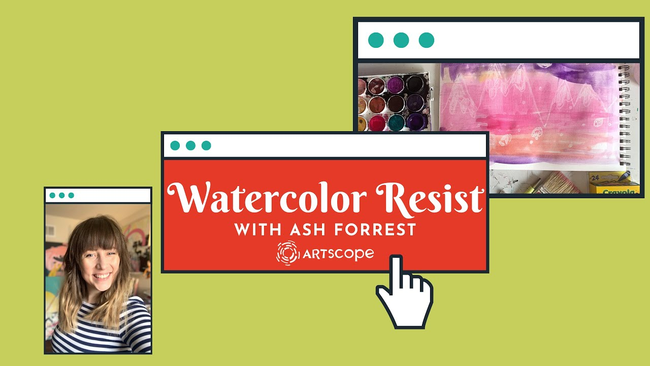 Watercolor Resist with Ash Forrest
