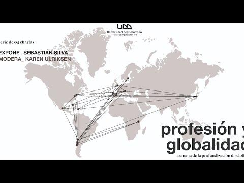 Profesión y Globalidad: Semana de la Profundización Disciplinarcon Sebastián Silva