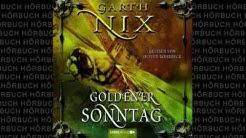 Die Schlüssel zum Königreich #7  Goldener Sonntag  Hörbuch von Garth Nix Fantasy