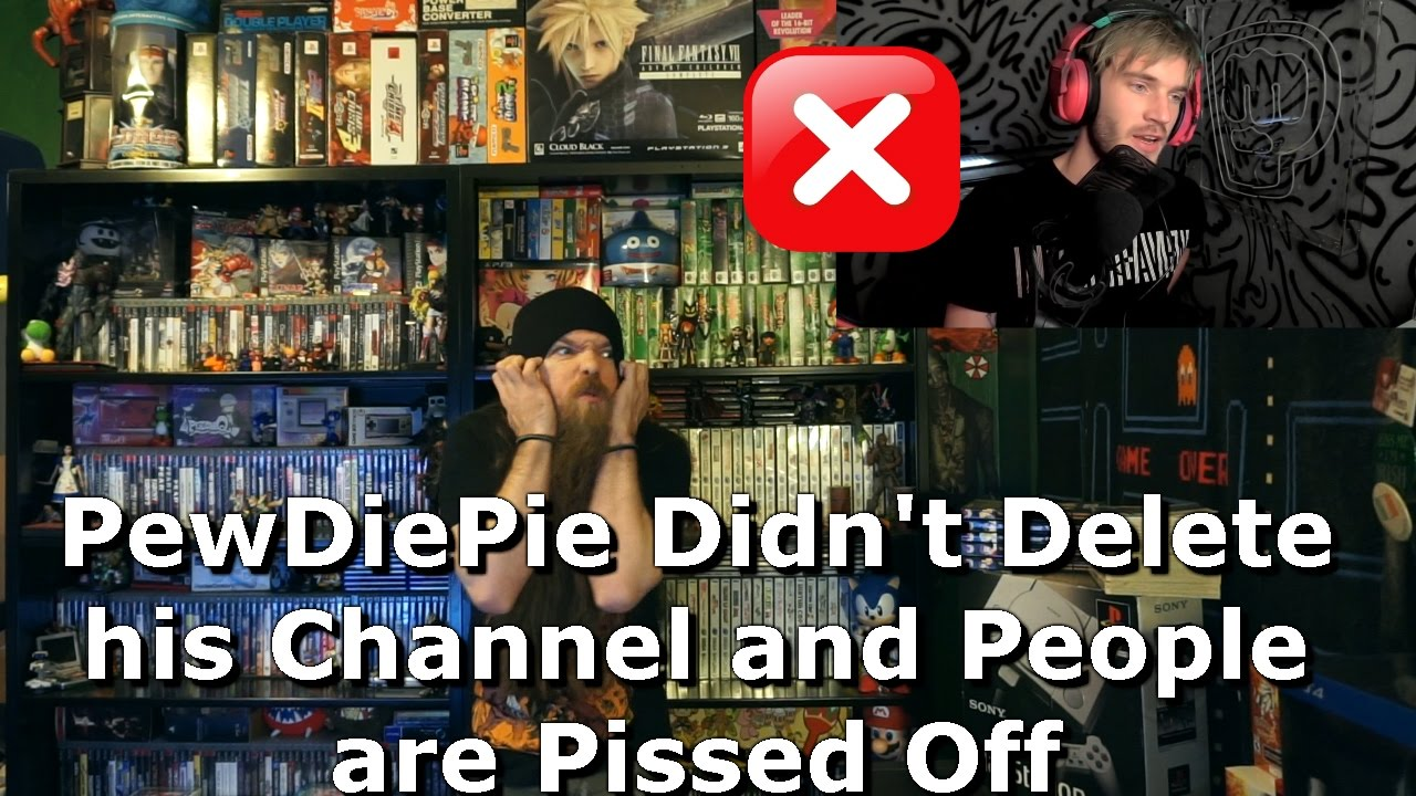 Pewdiepie Didnt Delete His Channel And People Are Pissed -8341