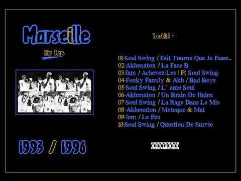 Marseille Hip Hop II - 93/96 (MIXTAPE)