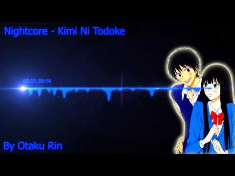 Nightcore - Kimi Ni Todoke