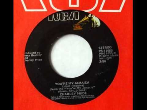 Charley Pride ~ You're My Jamaica