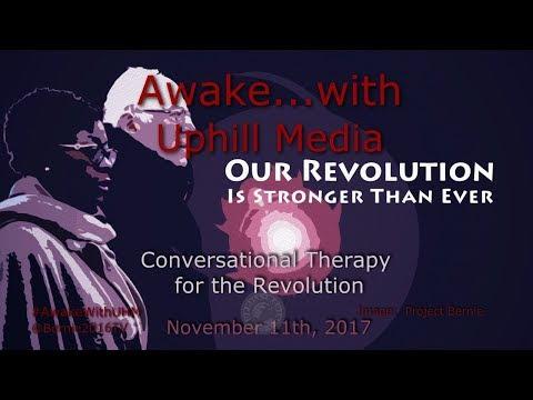 Awake...with Uphill Media - November 11th, 2017