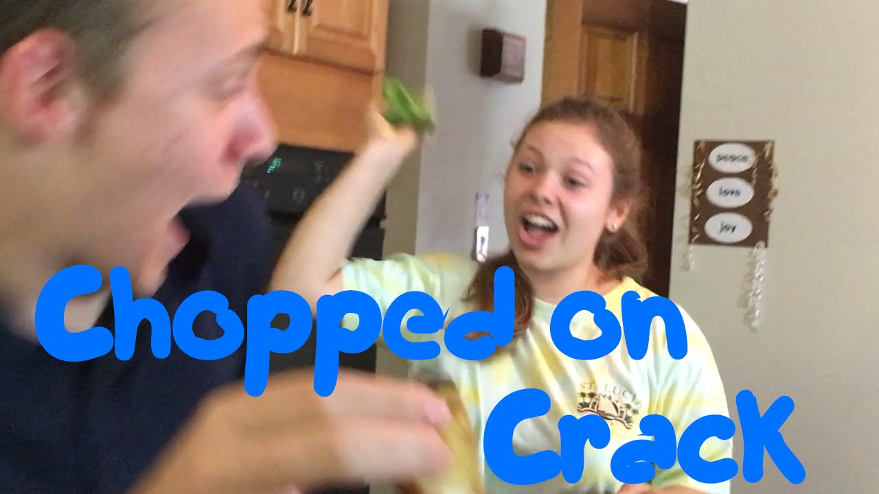 Chopped on Crack // BIG ASS FOOD FIGHT!