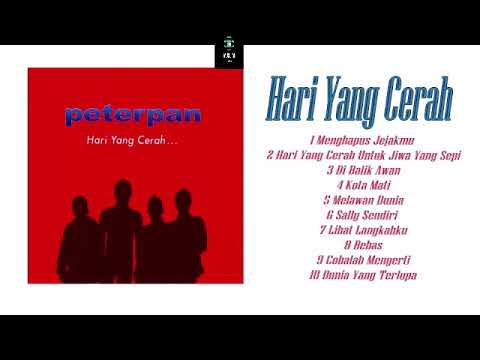 Peterpan - Hari Yang Cerah (FULL ALBUM) HQ FLAC Audio