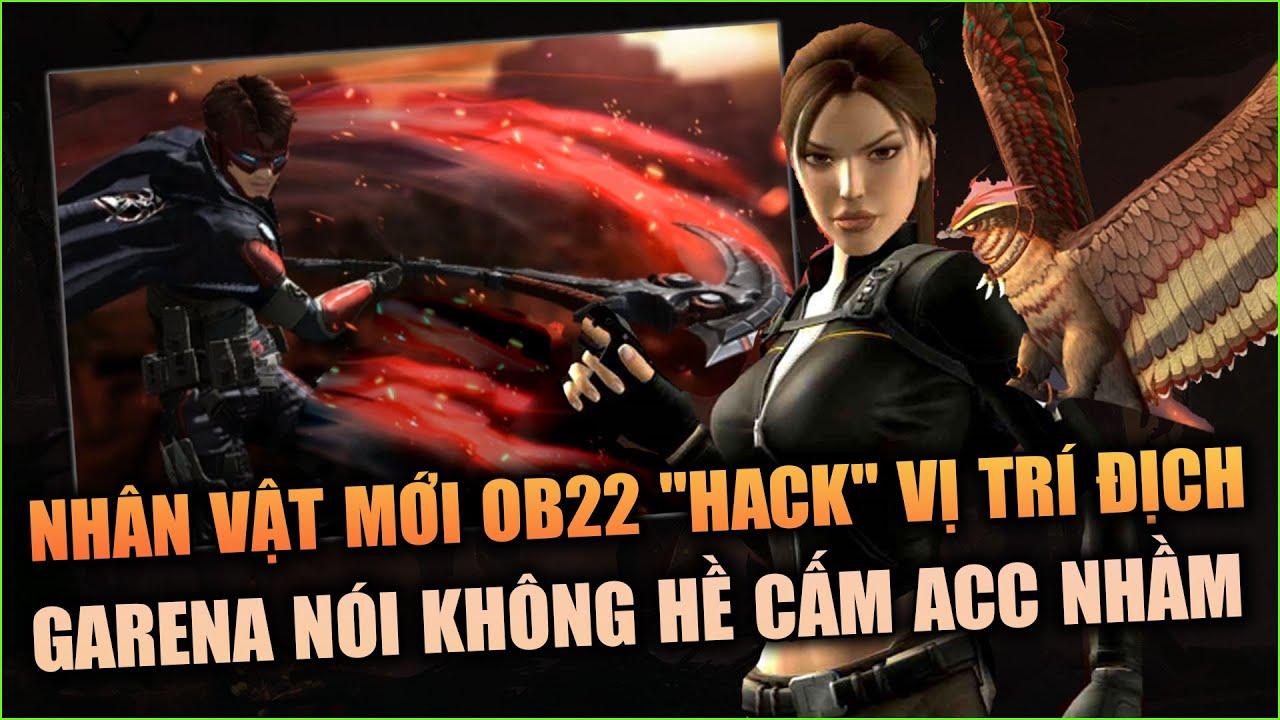 Free Fire | Nhân Vật Mới OB22 Thấy Được Vị Trí Địch? - Garena Hé Lộ Lý Do Cấm Acc | Rikaki Gaming