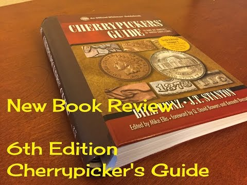 BOOK REVIEW ON COINS - THE NEW CHERRYPICKER'S GUIDE - TREASURE HUNTING FROM POCKET CHANGE