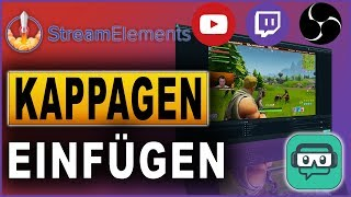 Streamelements KAPPAGEN einfügen | Tutorial (2018)
