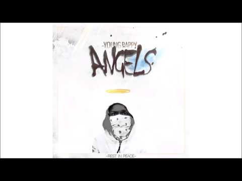 Young Pappy - Angels (Planes Remix)