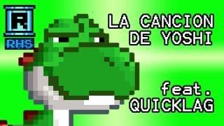 La cancion de Yoshi :D (feat. Quicklag!)