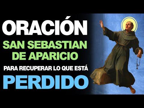 🙏 Oración a San Sebastián de Aparicio PARA RECUPERAR LO PERDIDO Y ROBADO 🙇