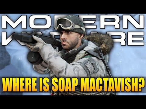 Where Is Soap MacTavish? (Modern Warfare Missing Content)