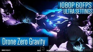 Drone Zero Gravity Gameplay PC HD [1080p 60FPS]