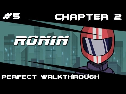 RONIN Perfect Walkthrough - Gameplay Part 5 - Chapter 2: Kill The Wisegal