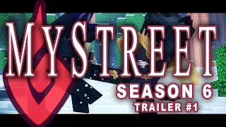 Trailer 1 MyStreet Season 6