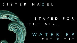 Sister Hazel - I Stayed For The Girl (Story Behind The Song)