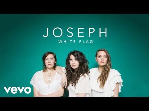 Joseph - White Flag (Official Lyric Video)
