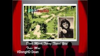 Nhạc Trước 75-Định Mệnh Trong Tình Yêu-Trúc Mai-Âm chuẩn 1975-HD