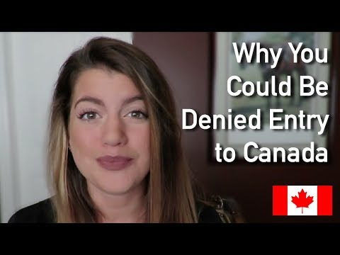 5 Top Reasons You May Be Denied Entry Into Canada