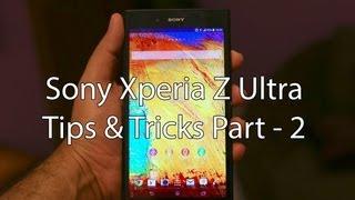 Sony Xperia Z Ultra Tips, Tricks, Tutorials - Part 2