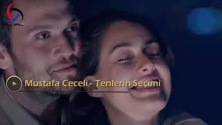 Mustafa Ceceli - Tenlerin Seçimi - Ceciri  Mustafa Soydere
