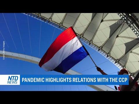 The Netherlands: Virus Follows Communist China Ties | NTD