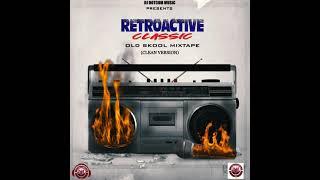 DJ DOTCOM PRESENTS RETROACTIVE CLASSIC MIXTAPE (CLEAN VERSION)📼⚡