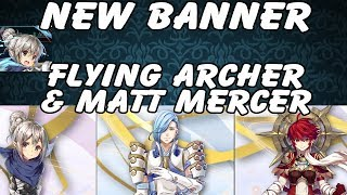 Fire Emblem Heroes: Wings of Fate Thoughts! Flying Archer!