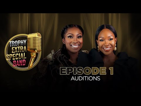 Download Trophy Extra Special Band: Episode 1 (Bands' Auditions)