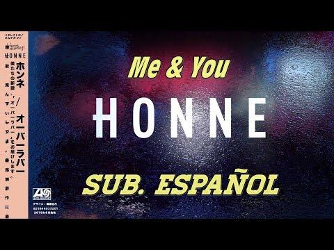 honne---me-&-you-sub.-español
