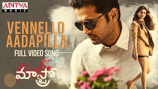 #VennelloAadapilla Full Video Song | Maestro Songs | Nithiin, Nabha Natesh | Mahati Swara Sagar