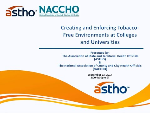 Creating and Enforcing Tobacco-Free Environments at Colleges and Universities
