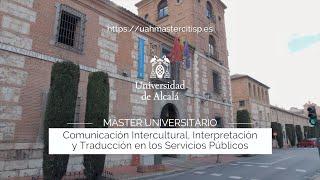 Máster en Comunicación Intercultural, Interpretación y Traducción en los Servicios Públicos