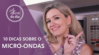 10 DICAS SOBRE O MICRO-ONDAS