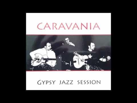 Caravania - gypsy jazz session FULL ALBUM