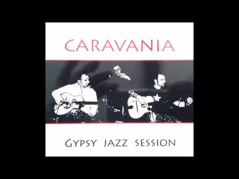 Caravania - gypsy jazz session FULL ALBUM