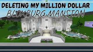 DELETING MY BLOXBURG MANSION (And building a new one!) || Roblox Bloxburg