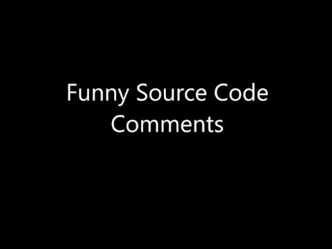 Funny Source Code Comments